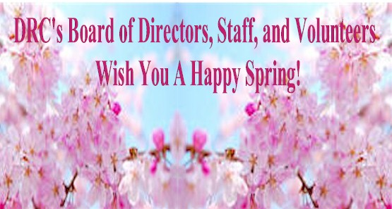Happy Spring From DRC Staff