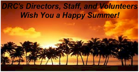 Happy Summer From DRC Staff